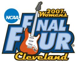 2007 Women's Final Four in Cleveland